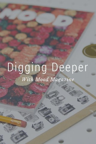 Digging Deeper With Mood Magazine