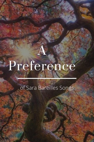 A Preference of Sara Bareilles Songs