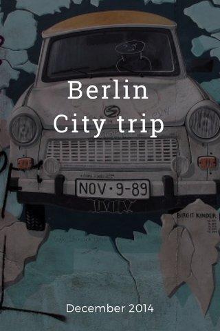 Berlin City trip December 2014