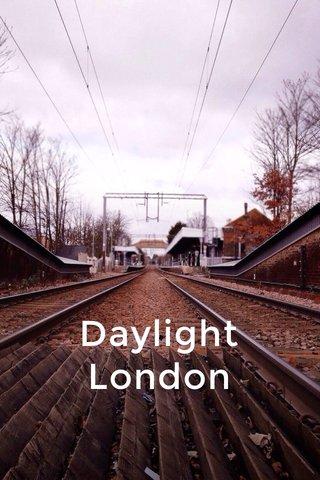 Daylight London
