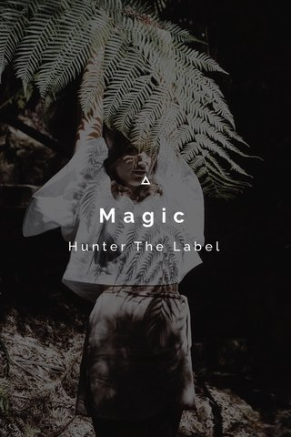 Magic Hunter The Label