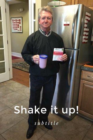 Shake it up! subtitle