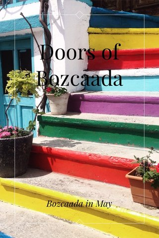Doors of Bozcaada Bozcaada in May