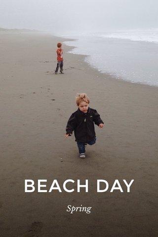 BEACH DAY Spring