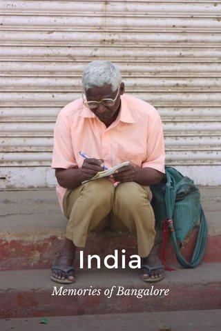 India Memories of Bangalore