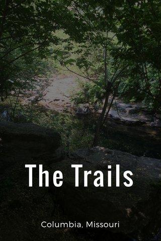 The Trails Columbia, Missouri
