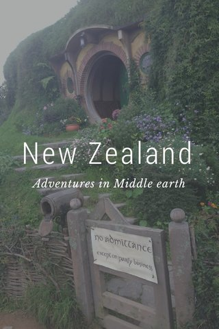 New Zealand Adventures in Middle earth