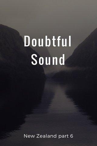 Doubtful Sound New Zealand part 6