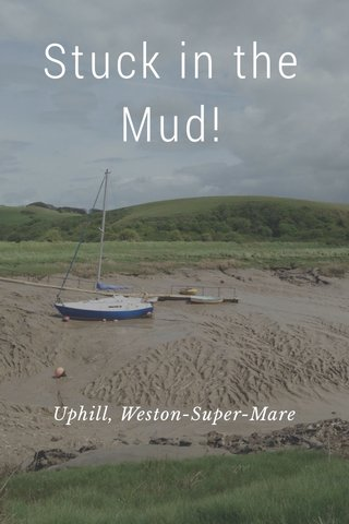 Stuck in the Mud! Uphill, Weston-Super-Mare