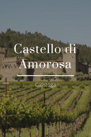 Castello di Amorosa Calistoga