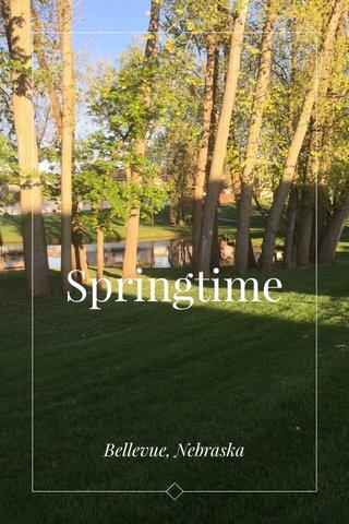 Springtime Bellevue, Nebraska