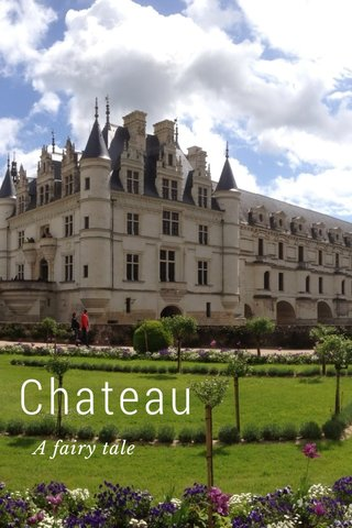 Chateau A fairy tale