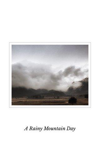 A Rainy Mountain Day