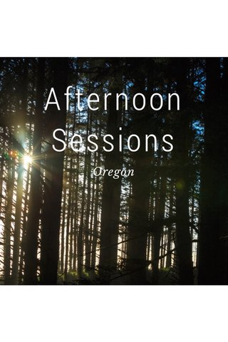 Afternoon Sessions Oregon