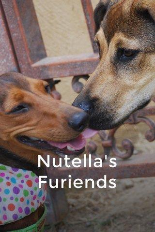 Nutella's Furiends