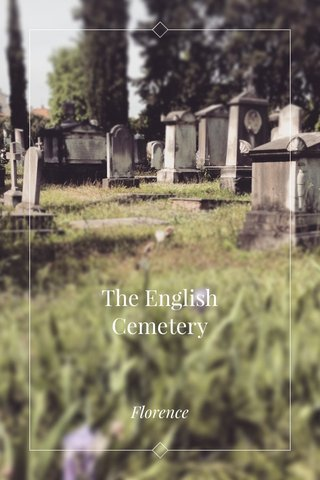 The English Cemetery Florence
