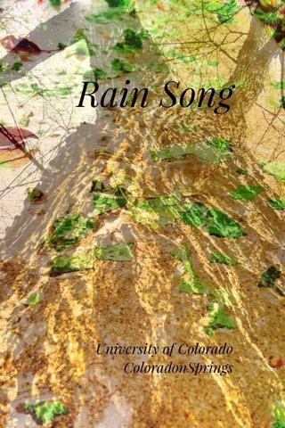 Rain Song University of Colorado ColoradonSprings