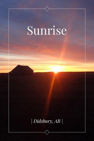 Sunrise | Didsbury, AB |