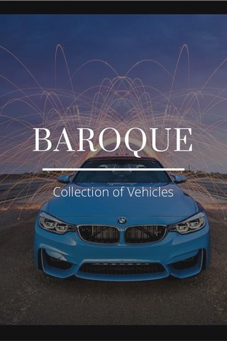 BAROQUE Collection of Vehicles