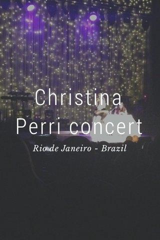 Christina Perri concert Rio de Janeiro - Brazil