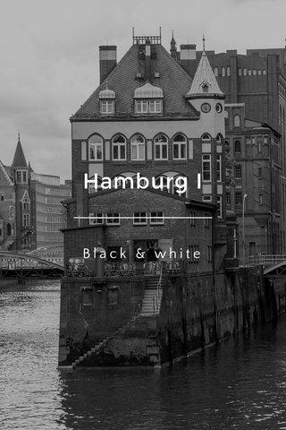 Hamburg I Black & white