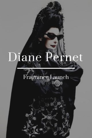Diane Pernet Fragrance Launch