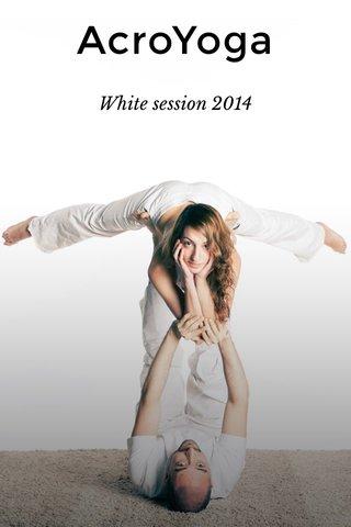 AcroYoga White session 2014