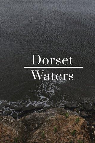 Dorset Waters | subtitle |