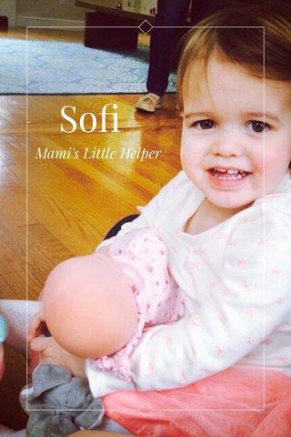 Sofi Mami's Little Helper