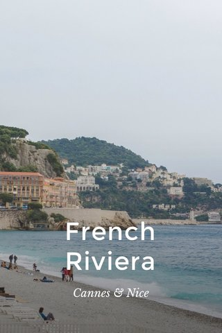 French Riviera Cannes & Nice