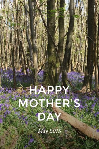 HAPPY MOTHER'S DAY May 2015