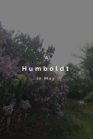 Humboldt In May