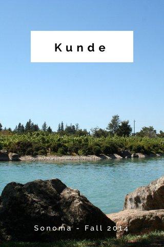 Kunde Sonoma - Fall 2014