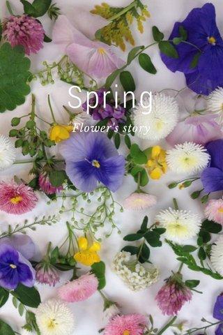 Spring Flower's story