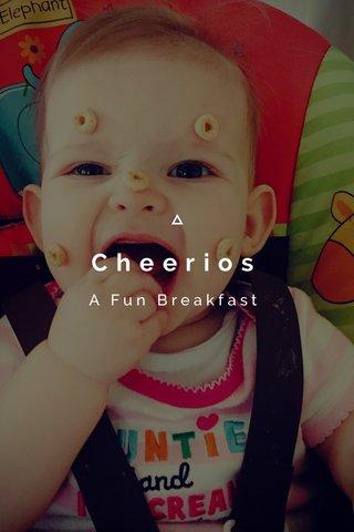 Cheerios A Fun Breakfast