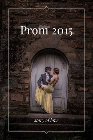 Prom 2015 story of love