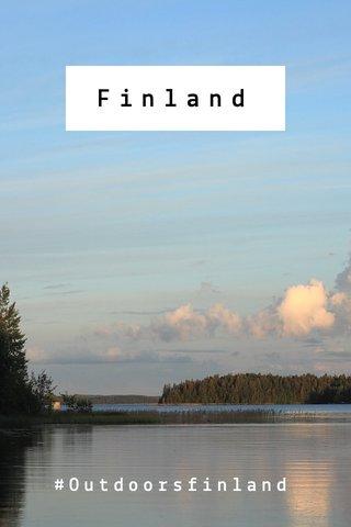 Finland #Outdoorsfinland