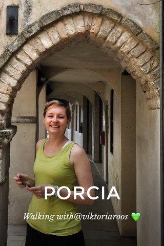 PORCIA Walking with@viktoriaroos 💚