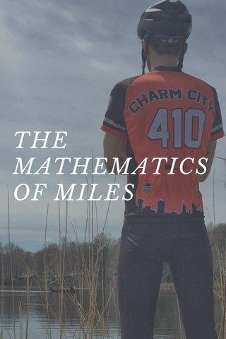 THE MATHEMATICS OF MILES
