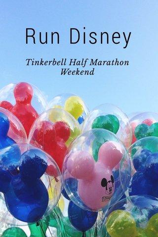 Run Disney Tinkerbell Half Marathon Weekend