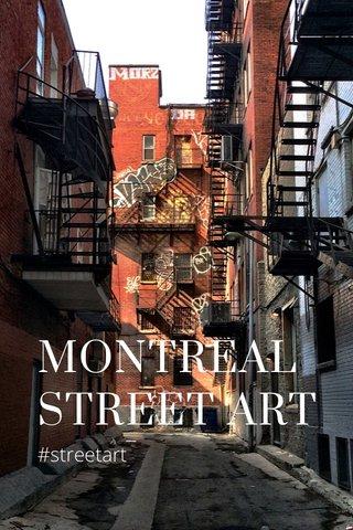 MONTREAL STREET ART #streetart