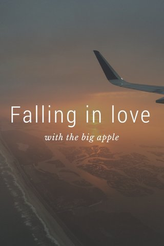 Falling in love with the big apple
