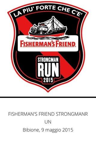 FISHERMAN'S FRIEND STRONGMANRUN Bibione, 9 maggio 2015
