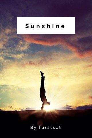 Sunshine By furstset