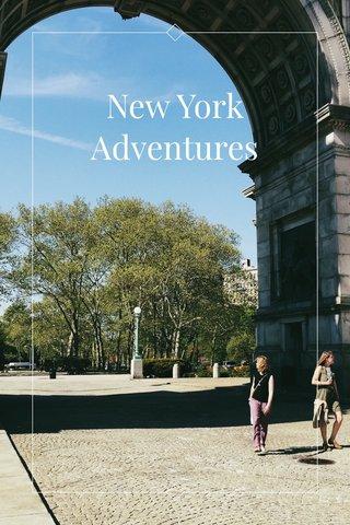 New York Adventures