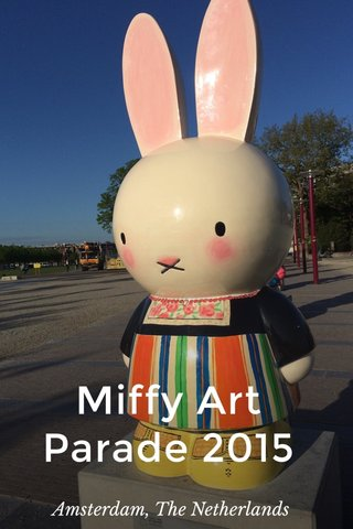 Miffy Art Parade 2015 Amsterdam, The Netherlands