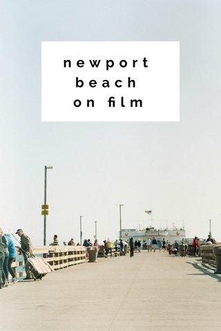newport beach on film