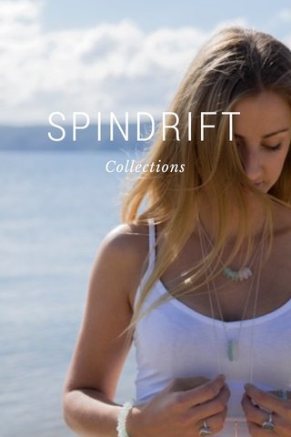 SPINDRIFT Collections