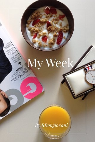 My Week By RBongiovani