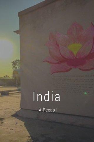 India   A Recap  